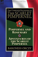 The Complete Escapades Of The Scarlet Pimpernel Book PDF