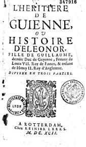 L'héritière de Guyenne, ou histoire d'Eléonore