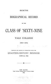 Sixth Biographical Record of the Class of 1869, Yale College, 1868-1894