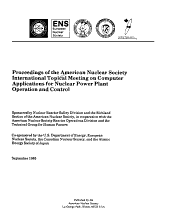 Proceedings of the American Nuclear Society International Topical Meeting on Computer Applications for Nuclear Power Plant Operation and Control