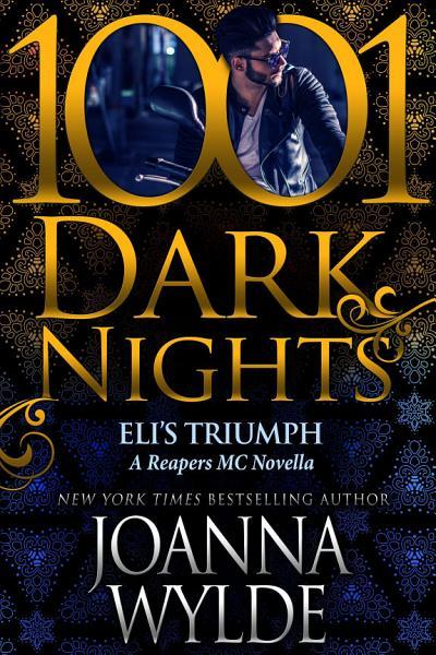 Download Eli s Triumph  A Reapers MC Novella Book