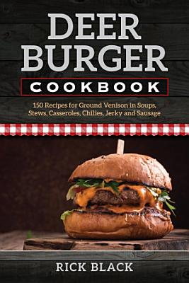 Deer Burger Cookbook