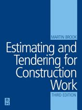 Estimating and Tendering for Construction Work: Edition 3