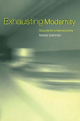 Exhausting Modernity PDF