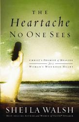The Heartache No One Sees Book PDF