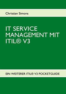 IT SERVICE MANAGEMENT MIT ITIL   V3   Pocketguide PDF