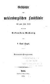 Geschichte der meklenburgischen landstände: bis zum jahr 1555 ...