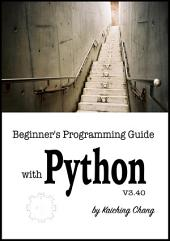Beginner's Programming Guide with Python V3.40