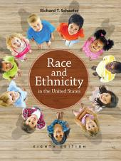 Race and Ethnicity in the United States: Edition 8