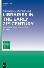 Libraries in the early 21st century  volume 1 PDF