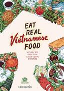 Eat Real Vietnamese Food