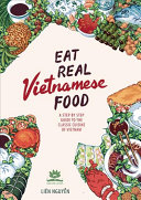 Eat Real Vietnamese Food Book