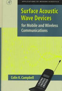 Surface Acoustic Wave Devices for Mobile and Wireless Communications  Four Volume Set