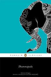 Dhammapada (edición bilingüe) (Los mejores clásicos)