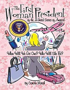 The First Woman President of the United States  Book