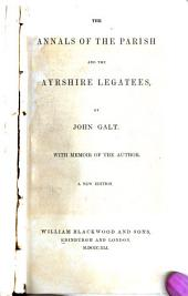 The Annals of the Parish: And The Ayrshire Legatees, Volume 1