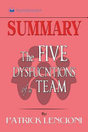 Summary of The Five Dysfunctions of a Team  Enhanced Edition PDF