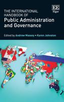 The International Handbook of Public Administration and Governance PDF
