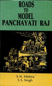 Roads to Model Panchayati Raj: Review of Panchayati Raj Acts in the Context of 73rd Constitutional Amendment Act