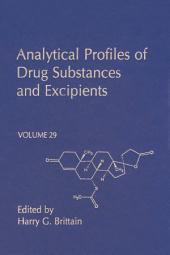 Analytical Profiles of Drug Substances and Excipients: Volume 29