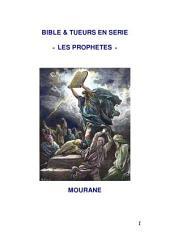 Bible & Tueurs en Serie « Les Prophetes »
