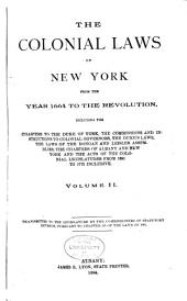 The Colonial Laws of New York from the Year 1664 to the Revolution ...: 1720-1737