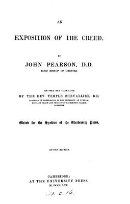 An exposition of the Creed  revised and corrected by T  Chevallier
