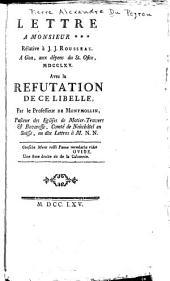 Lettre à monsieur ***:rélative à J.-J. Rousseau, à Goa, aux dépens du St. Ofice, MDCCLXV, avec la refutation de ce libelle, par professeur de Montmollin, en dix lettres à m.N.N.