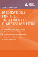 The 2021-22 Guide to Medications for the Treatment of Diabetes Mellitus
