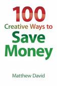 100 Creative Ways To Save Money