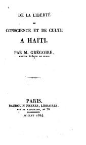 De la liberté de conscience et de culte à Haïti