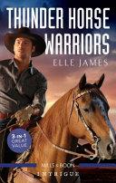 Thunder Horse Warriors Hostage to Thunder Horse Thunder Horse Heritage Thunder Horse Redemption PDF