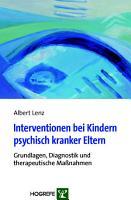 Interventionen bei Kindern psychisch kranker Eltern PDF