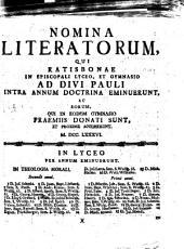Nomina literatorum, qui Ratisbonae in Regio Bavarico Lyceo et Gymnasio ad Divi Pauli intra annum doctrina eminuerunt, et eorum, qui in eodem gymnasio praemiis donati sunt et proxime accesserunt: 1786