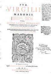 Bucolicorum eclogae X. Georgicorum libri IIII, Aeneidos XII. ... Accessit Fabii Planciadis Fulgentii liber de continentia Virgiliana (etc.).