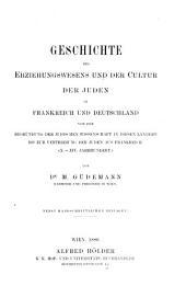 Geschichte des erziehungswesens und der cultur der abendländischen Juden während des mittelalters und der neueren zeit: Bände 1-2