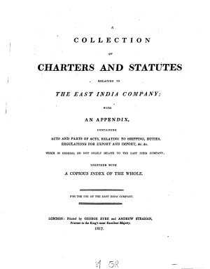 A Collection of Charters and Statutes Relating to the East India Company