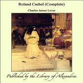 Roland Cashel (Complete)