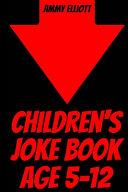Children's Joke Book Age 5-12