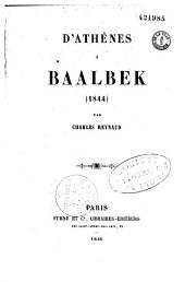 D'Athènes à Baalbek: (1844)