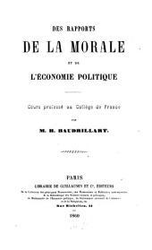 Des rapports de la morale et de l' ećonomie politique. Cours professe ́ an College de France