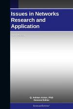 Issues in Networks Research and Application: 2011 Edition