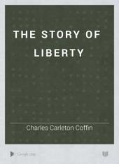 The Story of Liberty