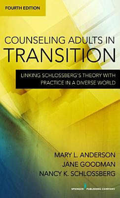 Counseling Adults in Transition  Fourth Edition PDF