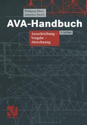 AVA-Handbuch: Ausschreibung - Vergabe - Abrechnung, Ausgabe 5