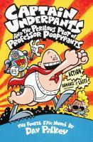 Captain Underpants and the Perilous Plot of Professor Poopypants PDF