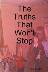 The Truths That Won T Stop Book PDF