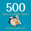 500 Baby And Toddler Dishes Book PDF