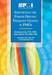 Identifying the Forces Driving Frequent Change in PMOs