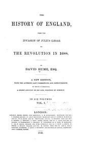 The History of England from the Invasion of Julius Cæsar to the Revolution in 1688: Volume 1